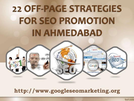 22 OFF-PAGE STRATEGIES OF SEO PROMOTION IN AHMEDABAD