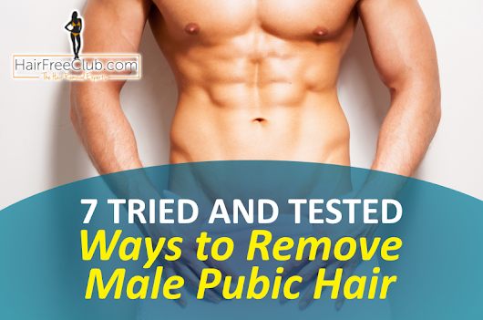 Complete Guide to Removing Male Pubic Hair | HairFreeClub