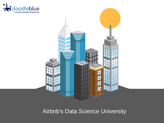 AirBnB's Data Science University