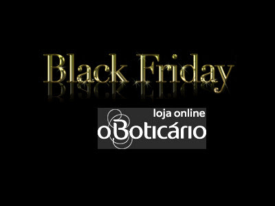 O Boticario Black Friday 2016