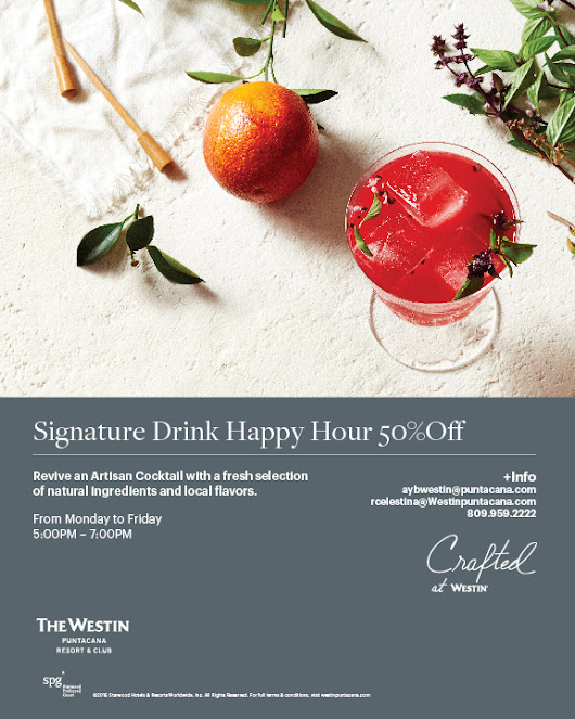 Puntacana Resort & Club is home to the Caribbean's ultimate beach - Signature drink Happy Hour - The Westin