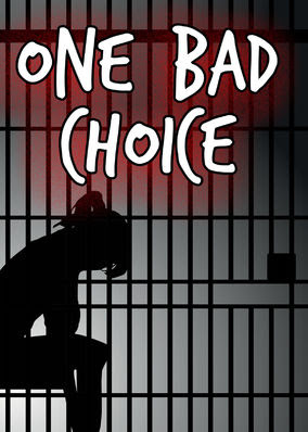One Bad Choice - Season 1