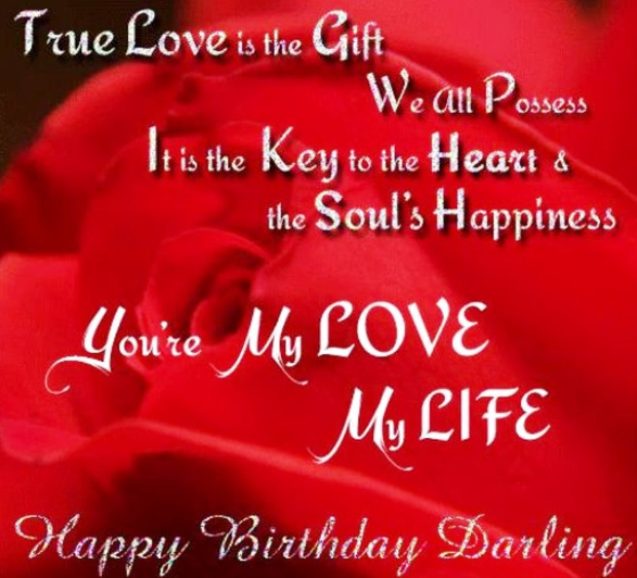 Happy Birthday Wishes For Love Happy Birthday Quotes For Lover