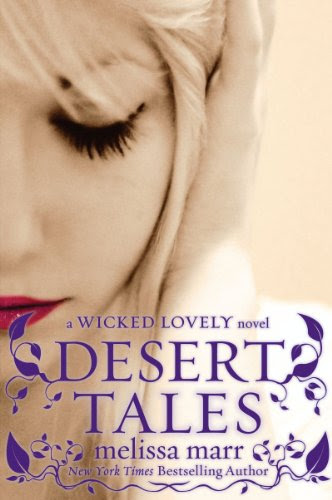 Desert Tales: A Wicked Lovely Novel by Melissa Marr