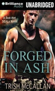 Forged in Ash - Trish McCallan, Luke Daniels