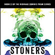 Amazon.com: Stoners vs. Moaners (The Redvale Zombie Prom Series Book 2) eBook: G.G. Silverman: Kindle Store