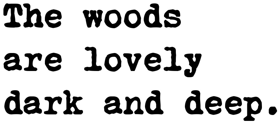 The Woods Are Lovely Dark And Deep Tattoo Font Download Free Scetch
