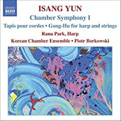 Isang Yun: Chamber Symphony 1; Tapis pour cords; Gong-Hu