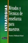 Estrategias: Métodos y Técnicas de Enseñanza para Maestros