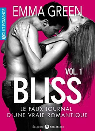 Bliss - Le faux journal d'une vraie romantique, 1