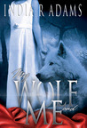 My Wolf and Me