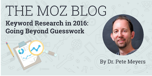 ​Keyword Research in 2016: Going Beyond Guesswork