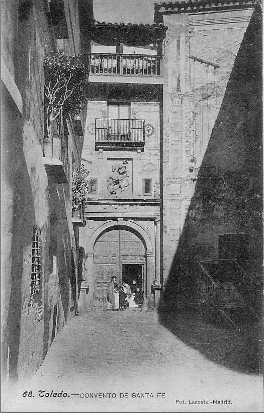 Convento de Santa Fe a comienzos del Siglo XX. Foto Lacoste