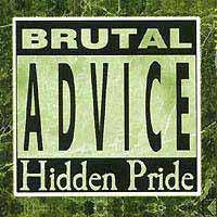 Hidden Pride - Brutal Advice