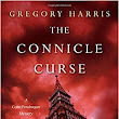 Whodunit Actually Doesn't Matter: Reviewing The Connicle Curse by Gregory Harris