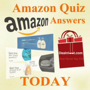 AMAZON QUIZ ANSWERS TODAY: CONTEST LIST: 5 May