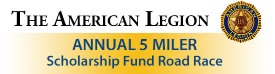 The American Legion Annual 5 Miler Scholarship Fund Road Race