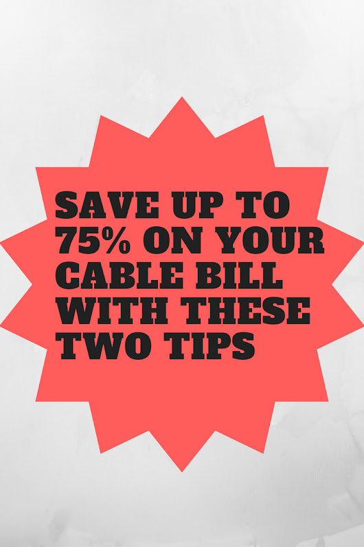 Save up to 75% on your Cable Bill with these two tips - Game Room Info
