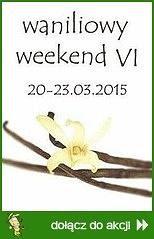 Waniliowy Weekend VI