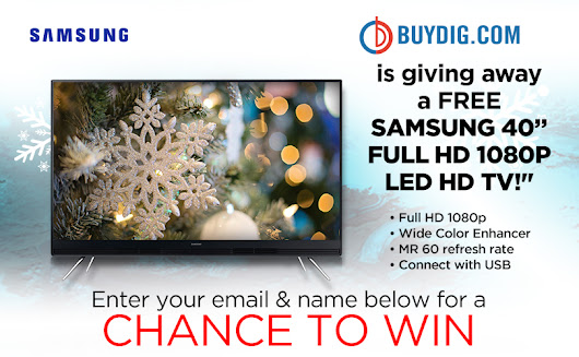 "Buydig is giving away a Samsung 40"" HD TV!"