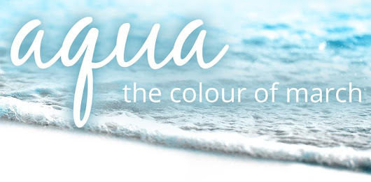 The new aqua-inspired March collection