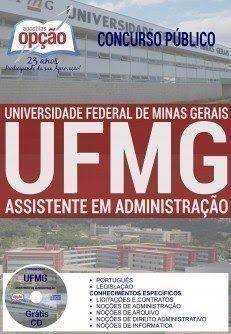 Apostila Concurso UFMG 2016 - Universidade Federal de Minas Gerais ASSISTENTE EM ADMINISTRAÇÃO