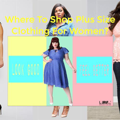 Where To Shop Plus Size Clothing For Women? by Kate Halo