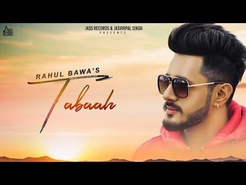 Rahul Bawa Tabaah  mp3 download New Punjabi Songs 2019 | Latest Punjabi Songs | Jass Records