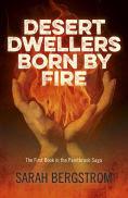 http://www.barnesandnoble.com/w/desert-dwellers-born-by-fire-sarah-bergstrom/1122418807?ean=9781782795872