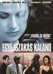 Egyéjszakás kaland online videa teljes alcim magyar letöltés 4k blu-ray 1997