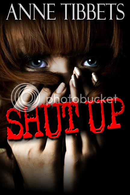 Shut Up by Anne Tibbets