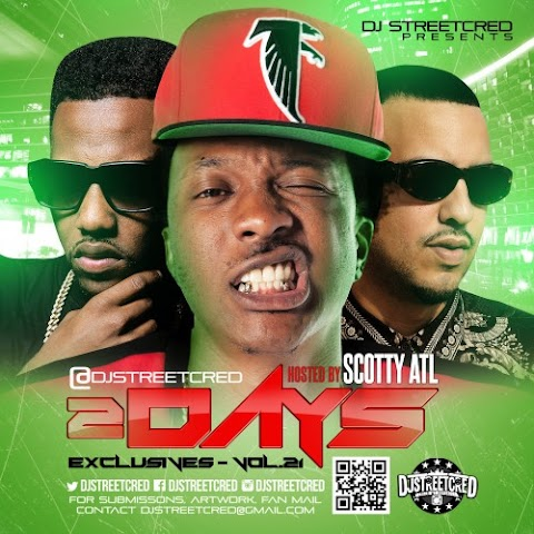 MIXTAPE REVIEW:  2Dayz Exclusives Vol. 21 (Hosted By Scotty ATL)