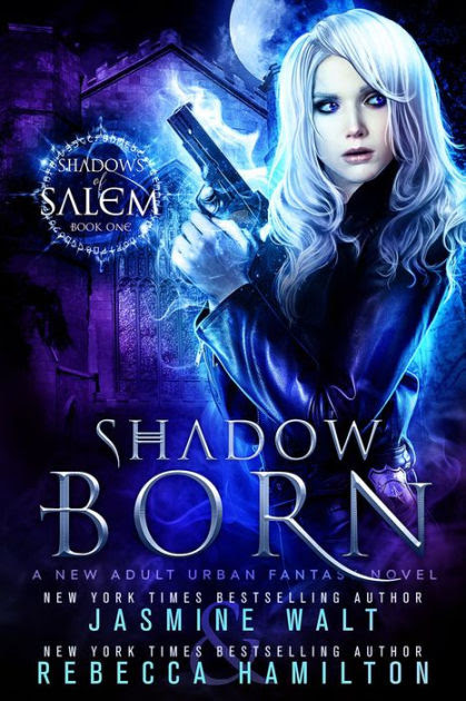 Shadow Born: A New Adult Urban Fantasy Novel (Shadows of Salem, #1)