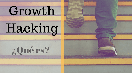 APLICA EL GROWTH HACKING A TU NEGOCIO - Outcomm - eCommerce Solutions