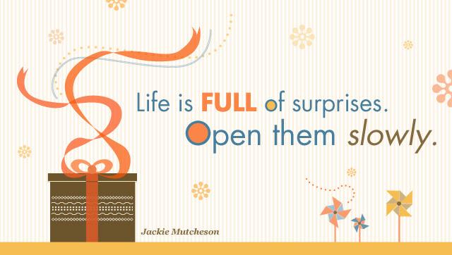 Life Is Full Of Surprises American Greetings Blog