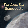 Book Review: Far from the Spaceports