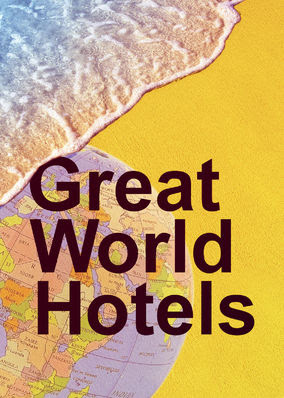 Great World Hotels - Season 1