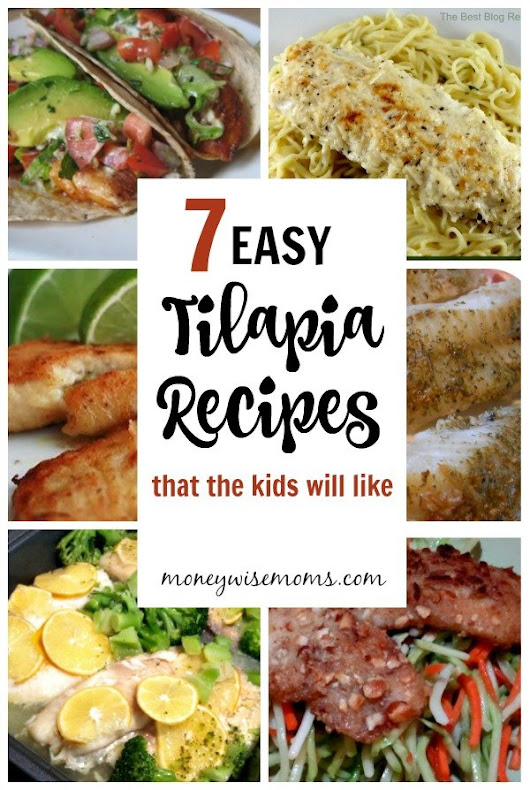 7 Easy Tilapia Recipes {that the kids will like} - Moneywise Moms