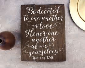 Quotes About Wedding : Romans 12:10 Be devoted to one