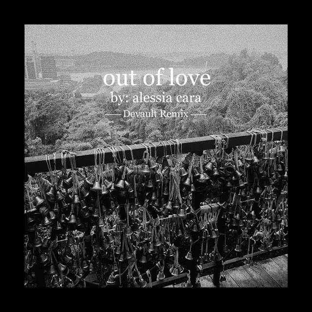 Alessia Cara - Out of Love (Devault Remix) - Single [iTunes Plus AAC M4A]