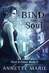 Bind the Soul (Steel & Stone Book 2)