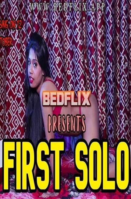 18+ First Solo 2020 BedFlix Video 720p Hindi Download