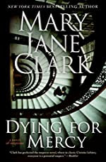 Dying for Mercy by Mary Jane Clark