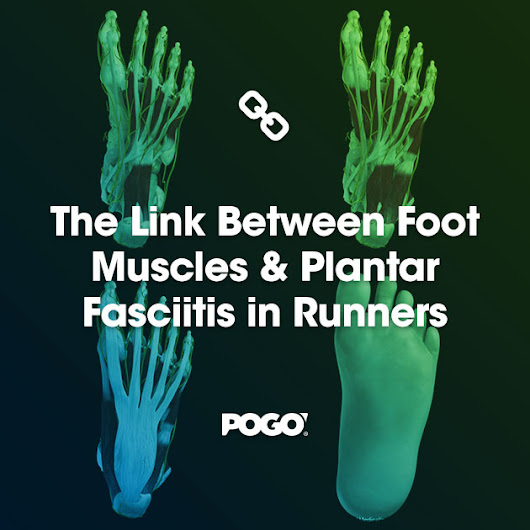 The Link Between Foot Muscles & Plantar Fasciitis in Runners | POGO Physio Gold Coast