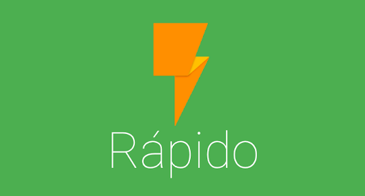 Rápido 2.0 is Here