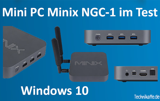 Mini PC Minix NGC-1 mit Windows 10 im Test - Technikaffe.de