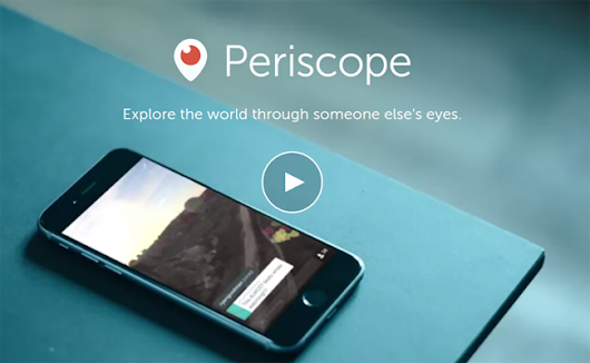 12 Ways to Use Periscope for Business
