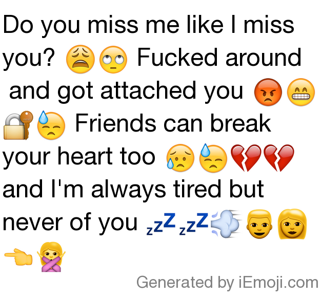 Message Do You Miss Me Like I Miss You Fucked Around And Got