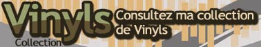 Vinyls-collection.com : consultez ma collection de Vinyls en ligne