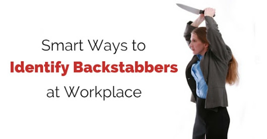 12 Smart Ways to Identify Backstabbers at Workplace - WiseStep